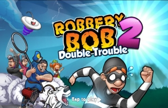 Robbery Bob 2: Double Trouble